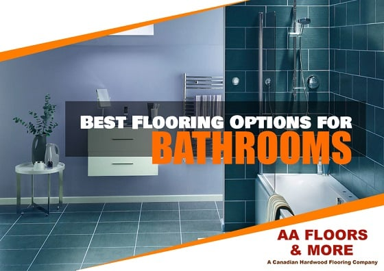 Guide to the Best Flooring Options for Bathrooms