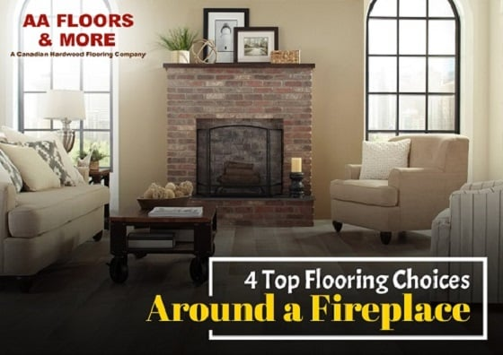 4 Top Flooring Choices Around a Fireplace