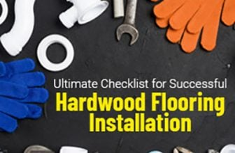 Ultimate checklist for successful hardwood flooring installation